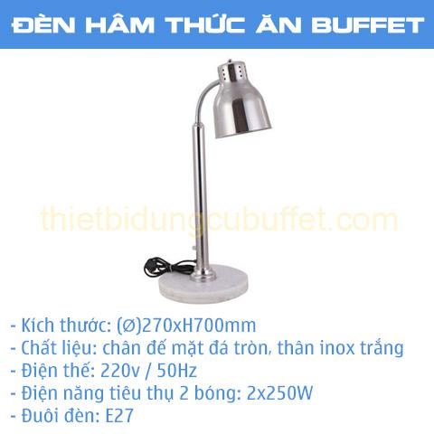 Thông số đèn hâm nóng thức ăn buffet 1 bóng inox trắng đế mặt đá