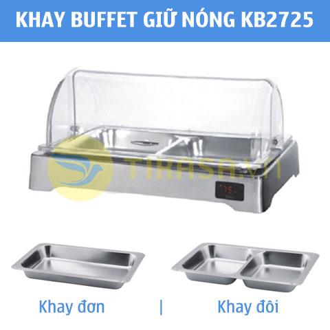 KB2725_Khay đựng thức ăn buffet chữ nhật giữ nóng khay đơn hoặc khay đôi nắp PC